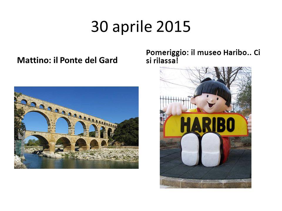 30 aprile 2015 Mattino: il Ponte del Gard