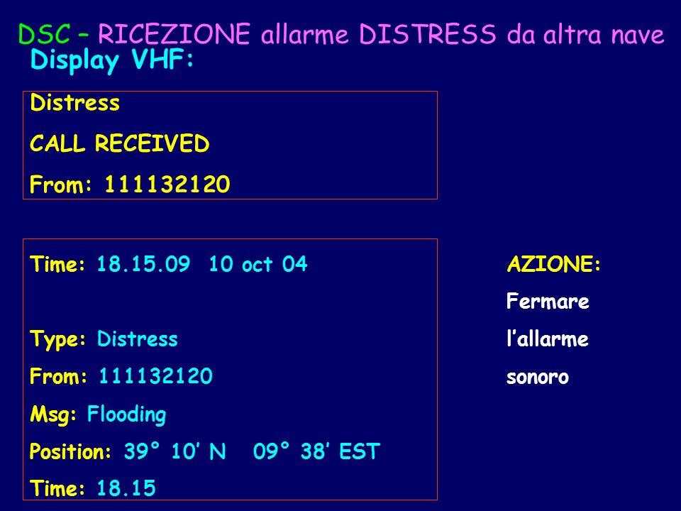 DSC – RICEZIONE allarme DISTRESS da altra nave