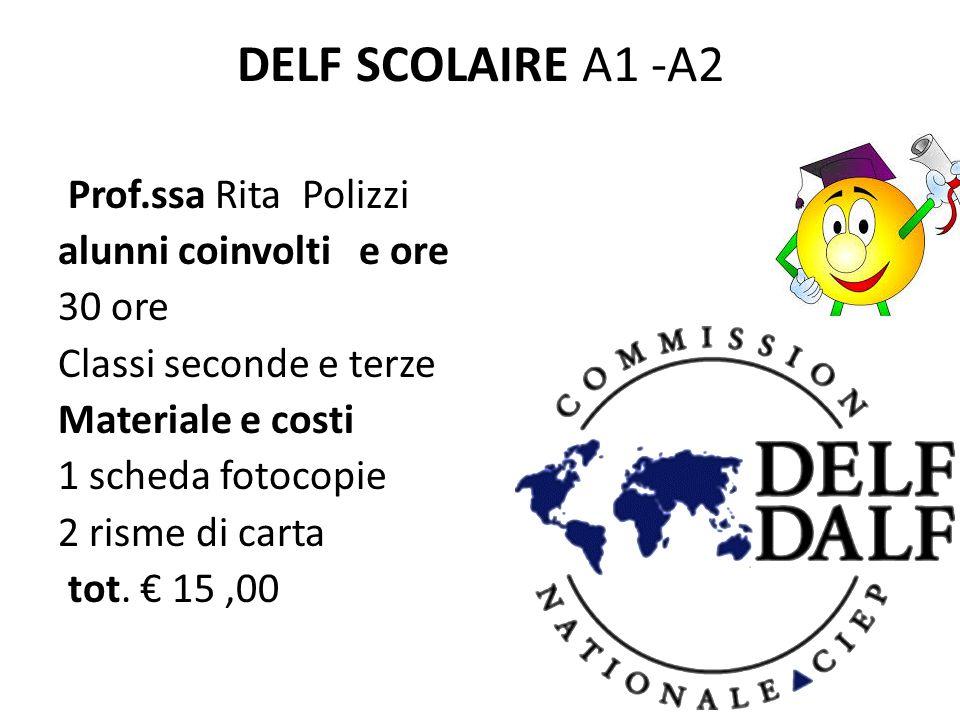 DELF SCOLAIRE A1 -A2 Prof.ssa Rita Polizzi alunni coinvolti e ore