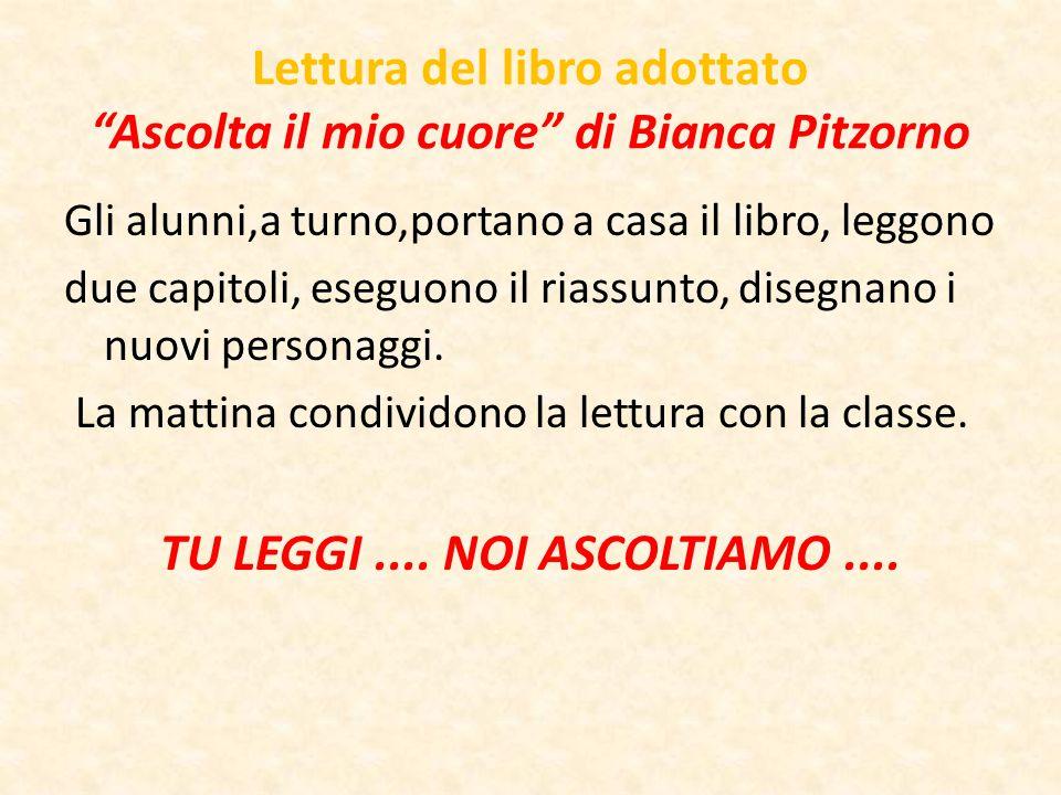 Lettura del libro adottato Ascolta il mio cuore di Bianca Pitzorno