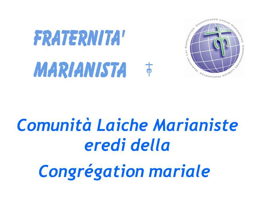 Comunità Laiche Marianiste eredi della