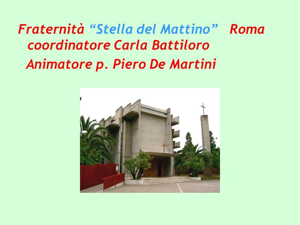 Fraternità Stella del Mattino Roma coordinatore Carla Battiloro