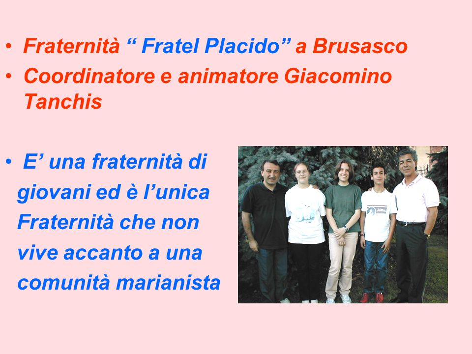 Fraternità Fratel Placido a Brusasco