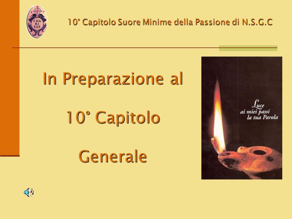 In Preparazione al 10° Capitolo Generale