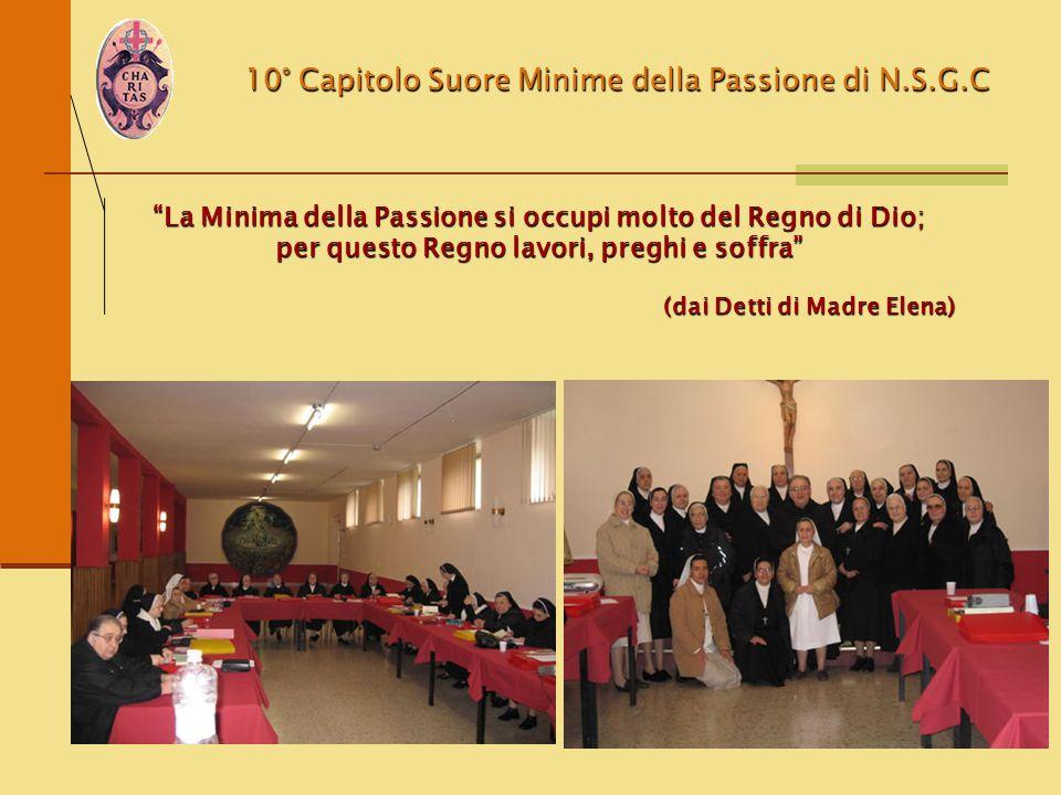 La Minima della Passione si occupi molto del Regno di Dio;