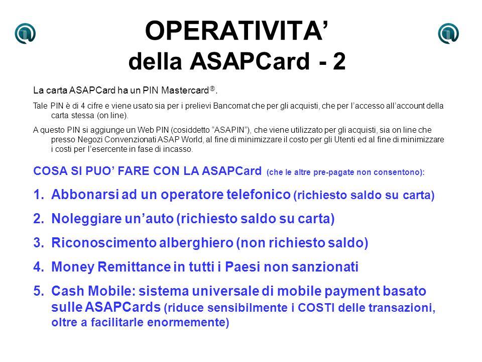 OPERATIVITA' della ASAPCard - 2