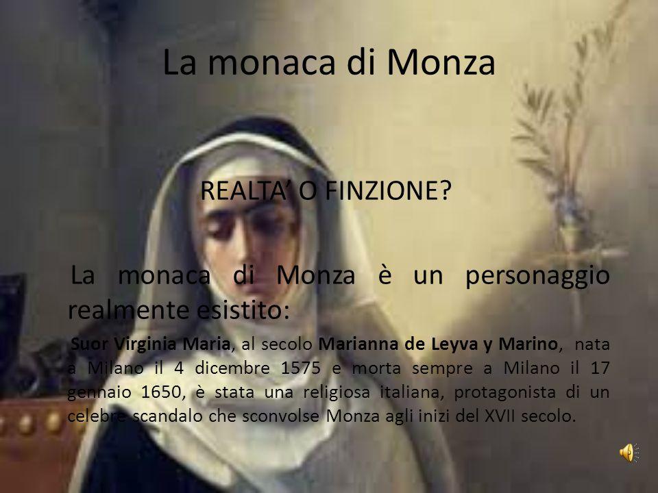 La monaca di Monza REALTA' O FINZIONE