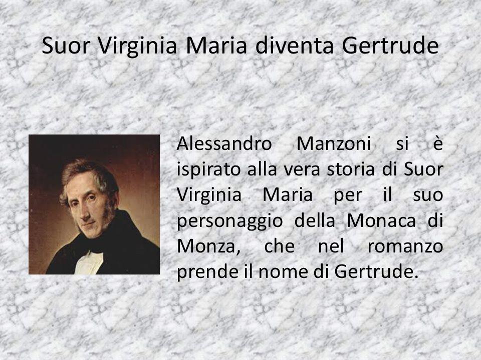 Suor Virginia Maria diventa Gertrude