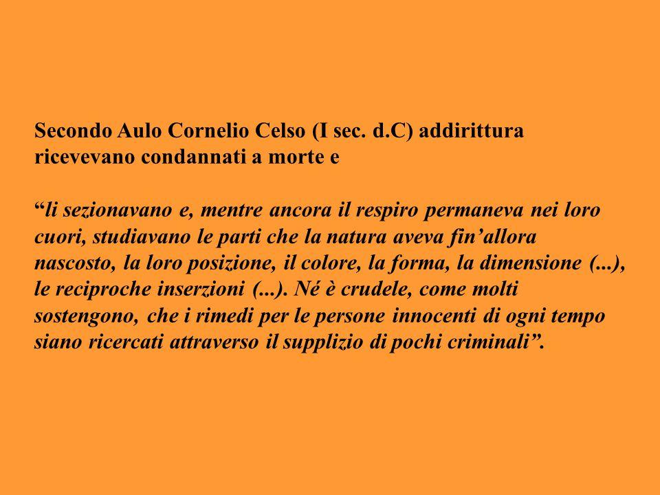 Secondo Aulo Cornelio Celso (I sec. d