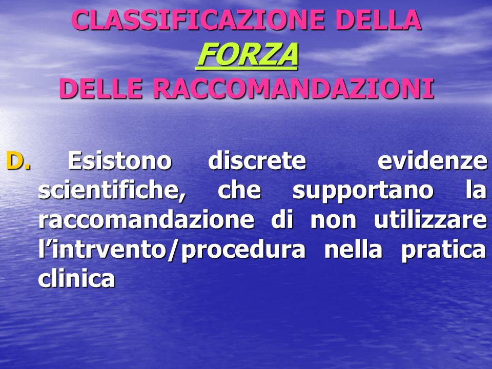 CLASSIFICAZIONE DELLA FORZA DELLE RACCOMANDAZIONI