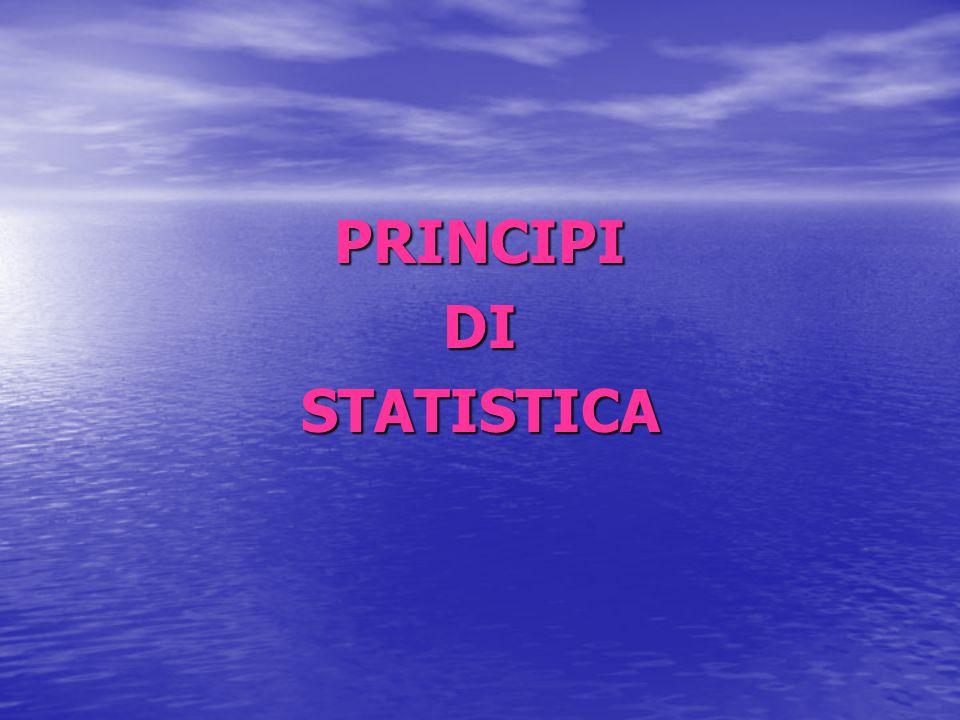 PRINCIPI DI STATISTICA