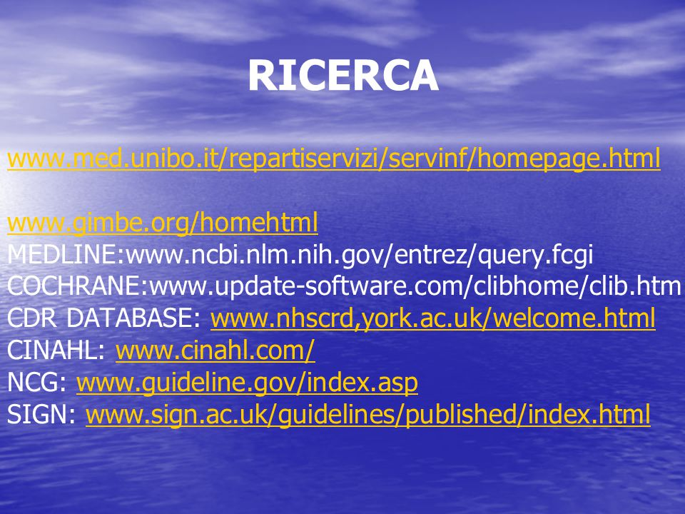 RICERCA www.med.unibo.it/repartiservizi/servinf/homepage.html