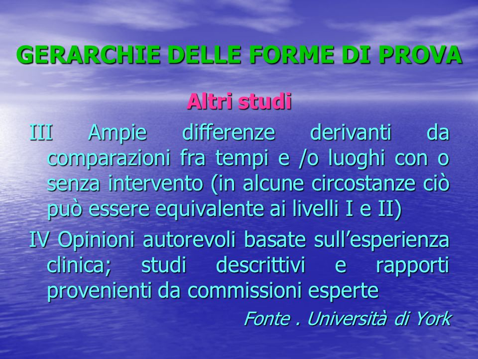 GERARCHIE DELLE FORME DI PROVA
