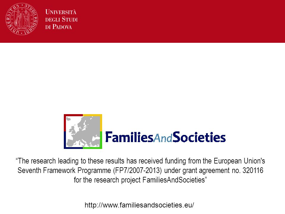 The research leading to these results has received funding from the European Union s Seventh Framework Programme (FP7/2007-2013) under grant agreement no. 320116 for the research project FamiliesAndSocieties