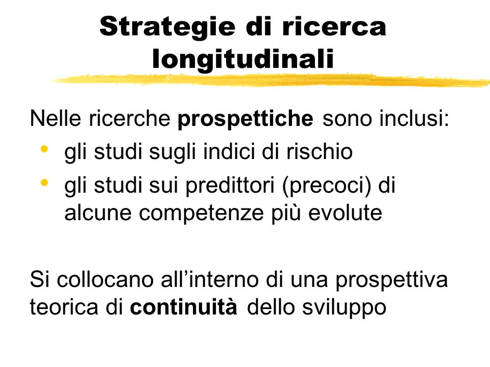 Strategie di ricerca longitudinali