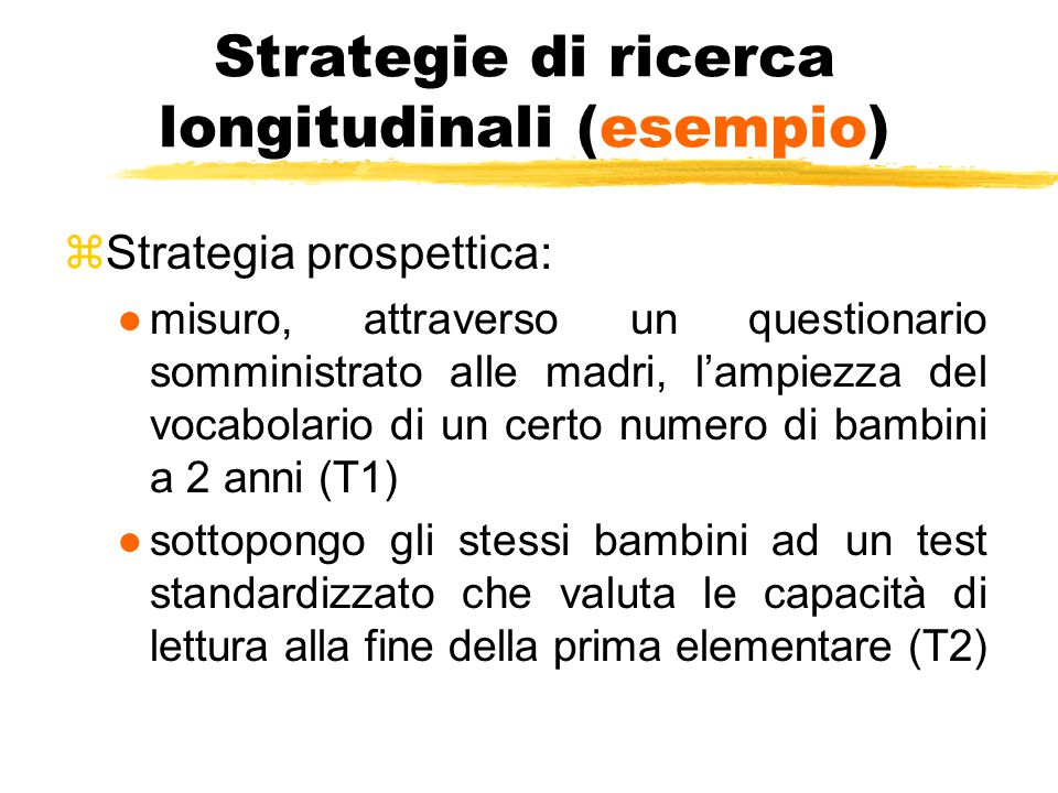 Strategie di ricerca longitudinali (esempio)