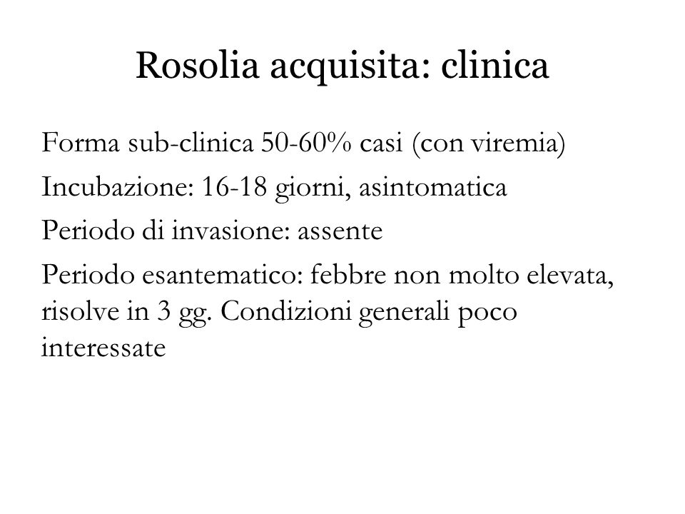 Rosolia acquisita: clinica