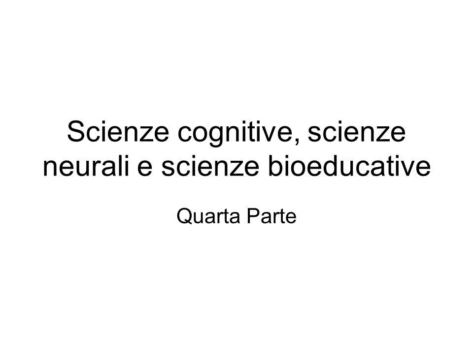Scienze cognitive, scienze neurali e scienze bioeducative