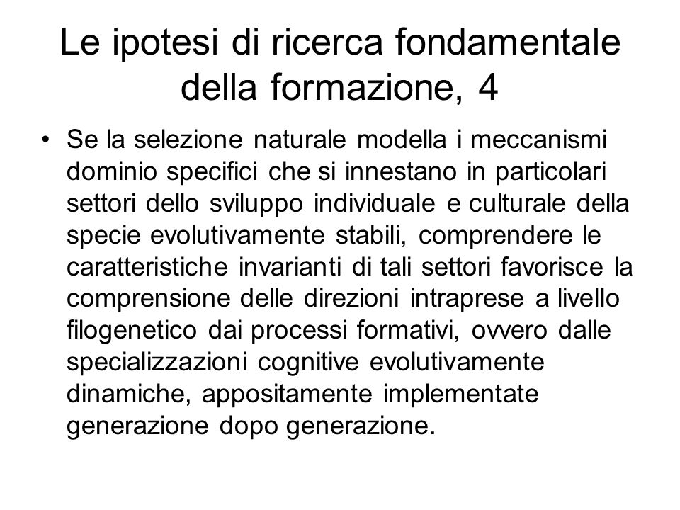 Le ipotesi di ricerca fondamentale della formazione, 4