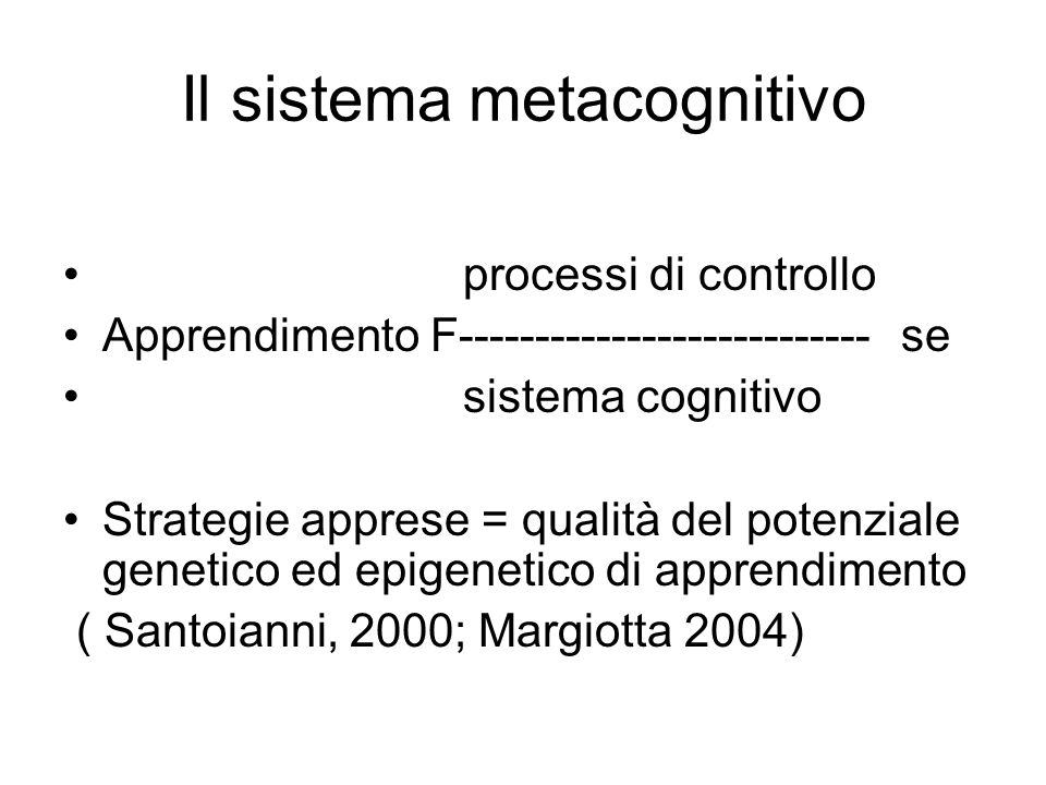 Il sistema metacognitivo