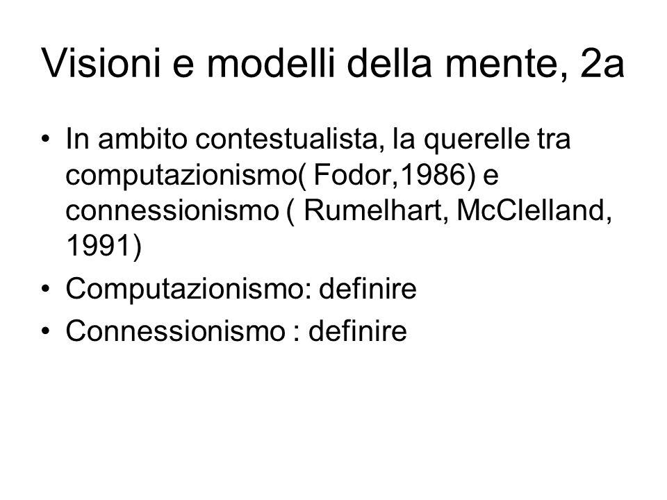 Visioni e modelli della mente, 2a