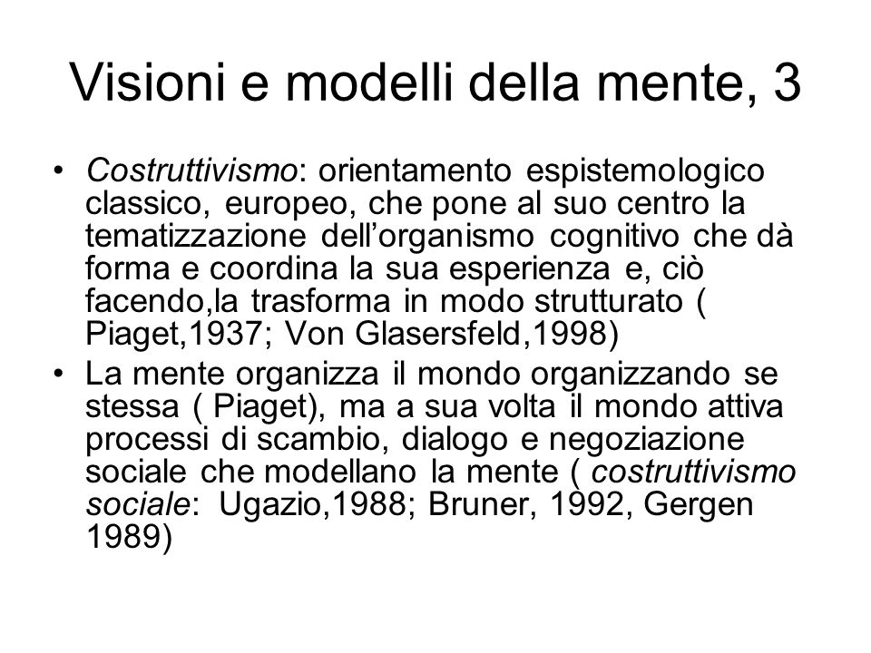 Visioni e modelli della mente, 3