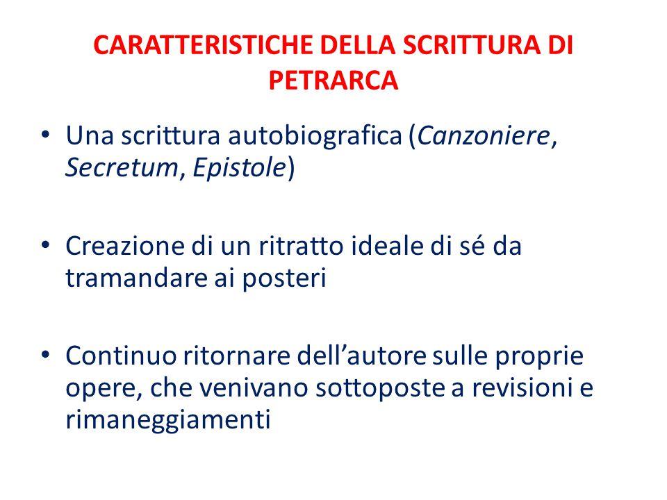 CARATTERISTICHE DELLA SCRITTURA DI PETRARCA