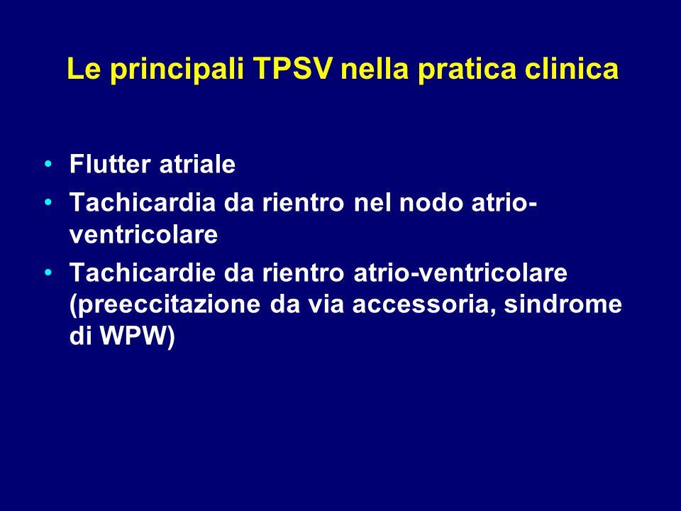Le principali TPSV nella pratica clinica