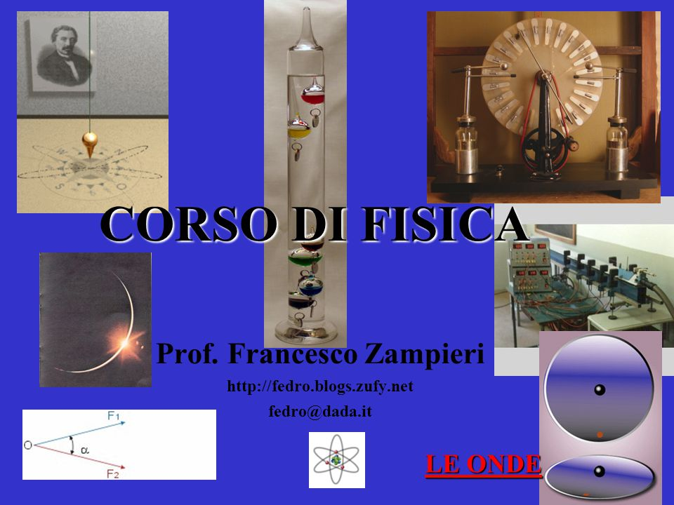 Prof. Francesco Zampieri http://fedro.blogs.zufy.net fedro@dada.it