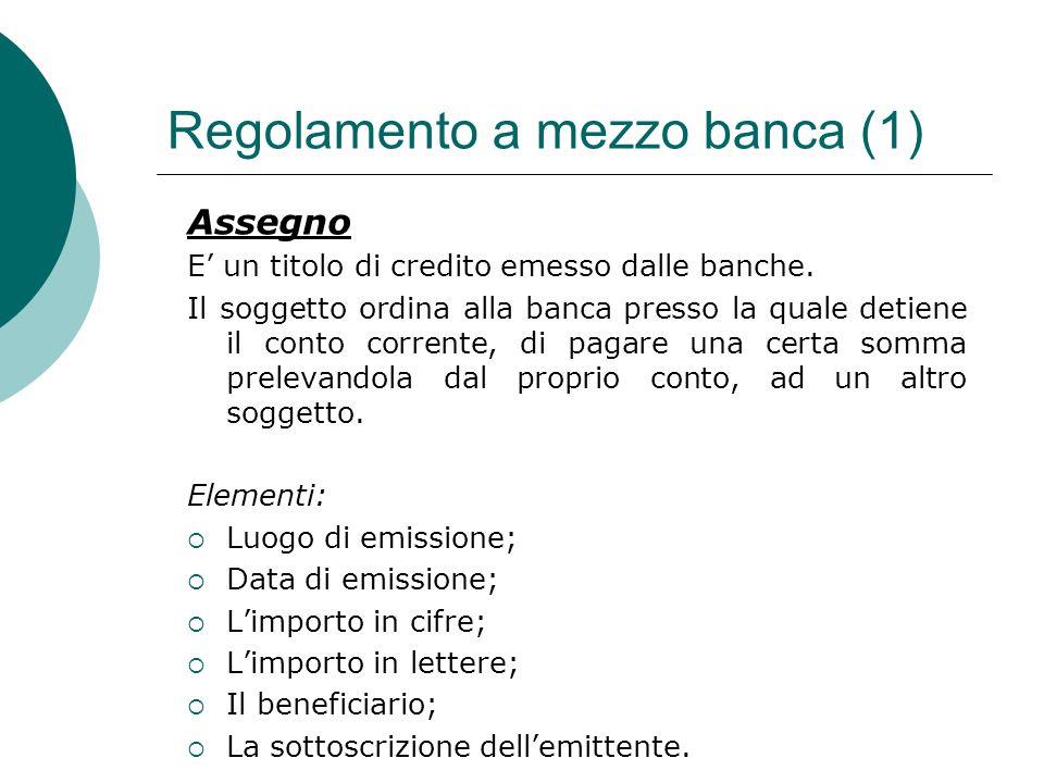 Regolamento a mezzo banca (1)