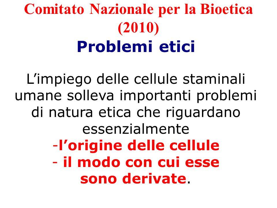 Comitato Nazionale per la Bioetica (2010)