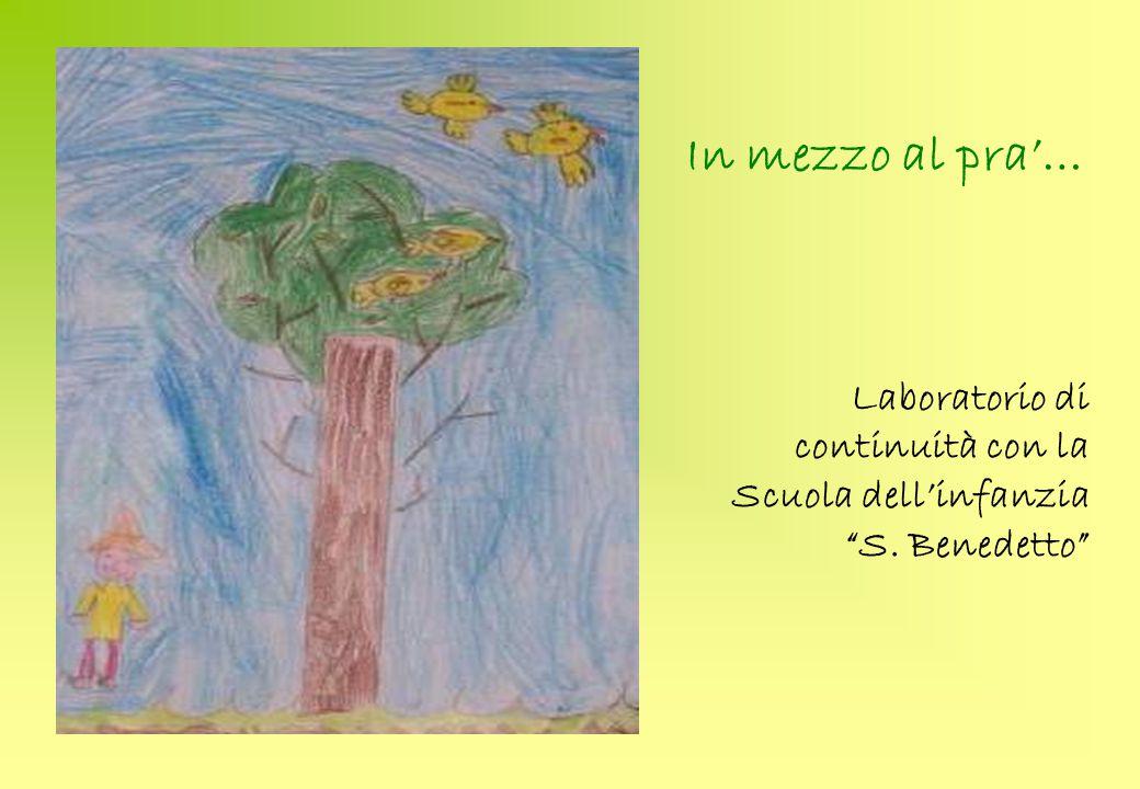 In mezzo al pra'… Laboratorio di continuità con la Scuola dell'infanzia S. Benedetto