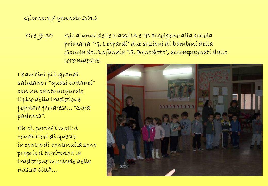Giorno: 17 gennaio 2012 Ore: 9.30.
