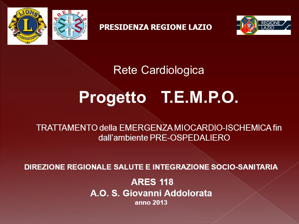 Progetto T.E.M.P.O. Rete Cardiologica ARES 118