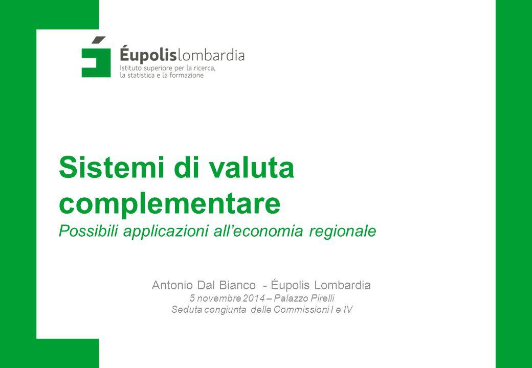 Sistemi di valuta complementare Possibili applicazioni all'economia regionale