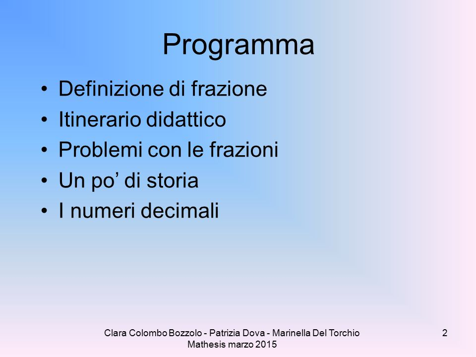 Programma Definizione di frazione Itinerario didattico