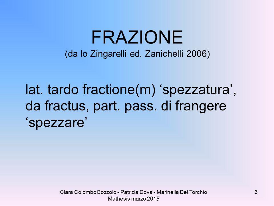 FRAZIONE (da lo Zingarelli ed. Zanichelli 2006)