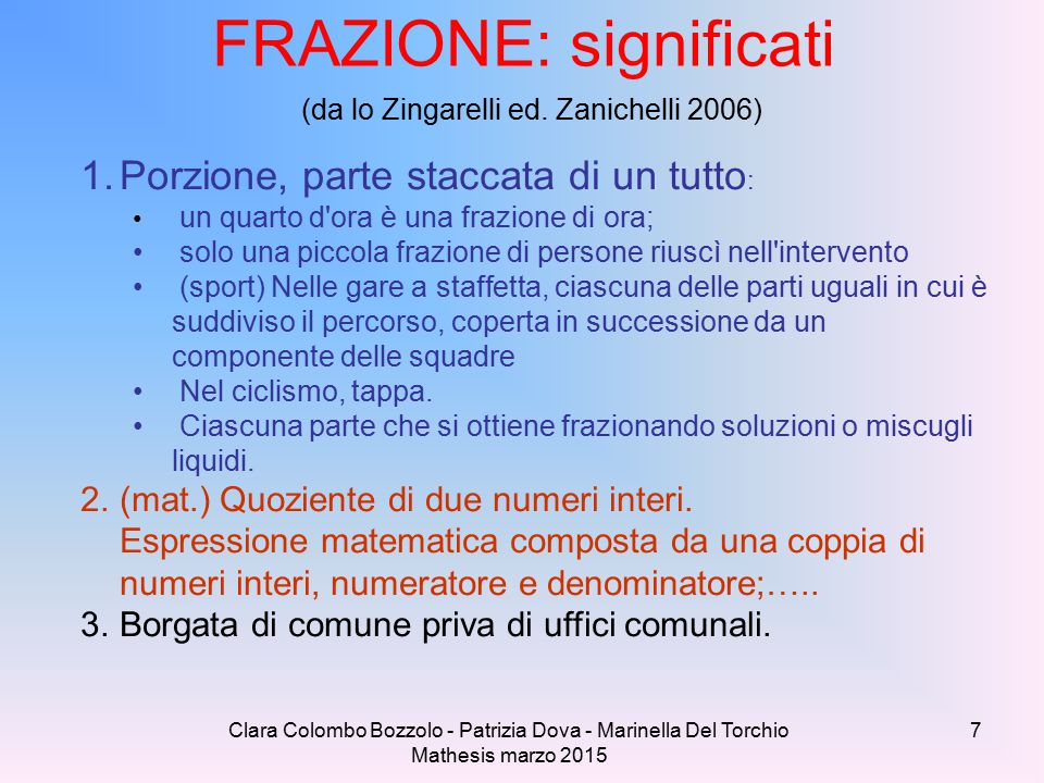 FRAZIONE: significati (da lo Zingarelli ed. Zanichelli 2006)