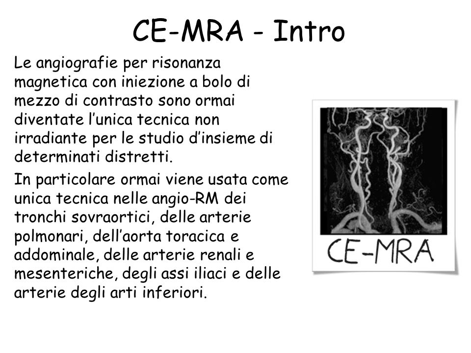 CE-MRA - Intro