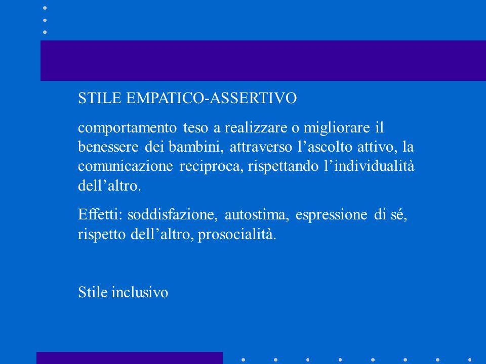 STILE EMPATICO-ASSERTIVO