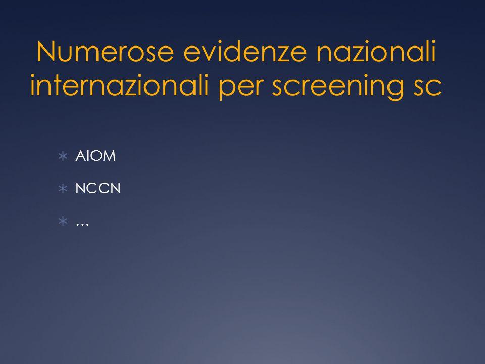 Numerose evidenze nazionali internazionali per screening sc