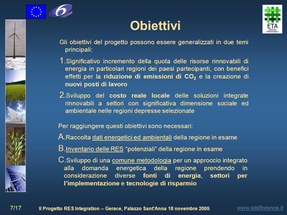 Obiettivi Gli obiettivi del progetto possono essere generalizzati in due temi principali: