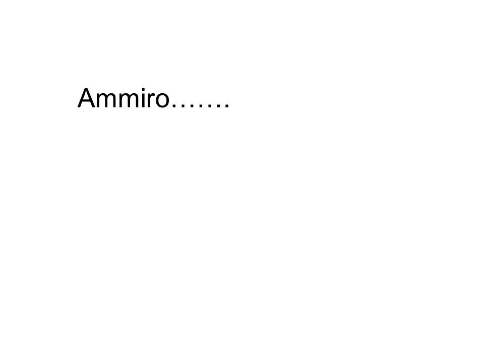 Ammiro…….