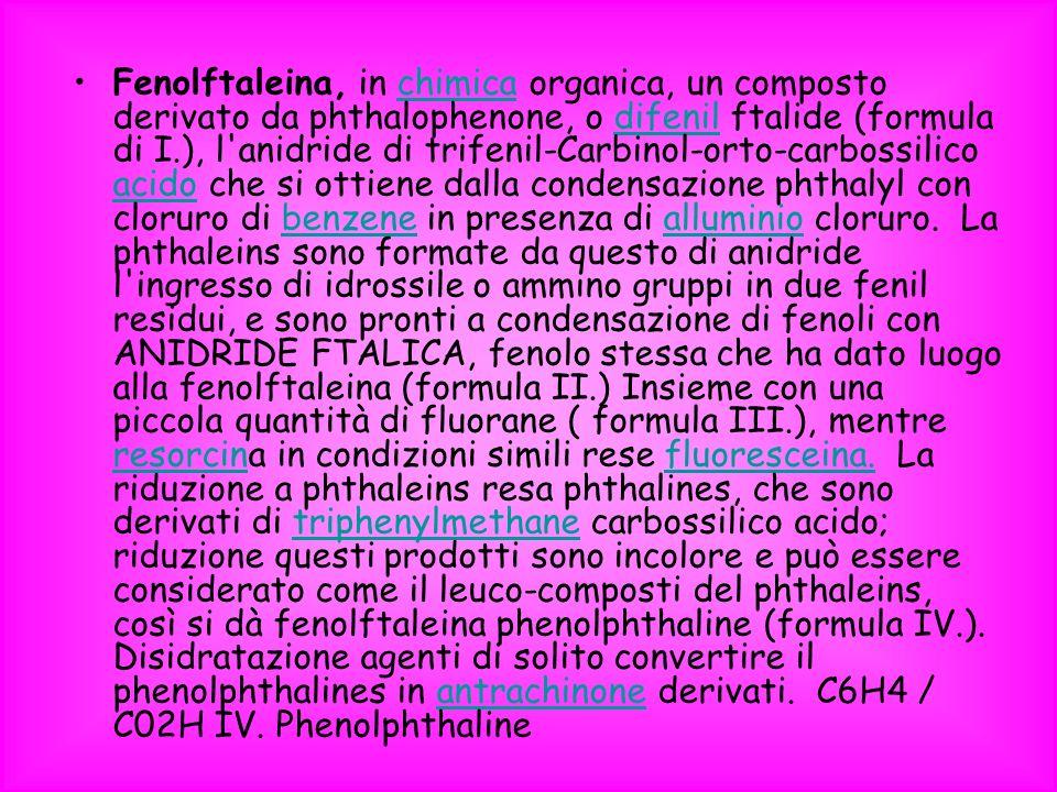 Fenolftaleina, in chimica organica, un composto derivato da phthalophenone, o difenil ftalide (formula di I.), l anidride di trifenil-Carbinol-orto-carbossilico acido che si ottiene dalla condensazione phthalyl con cloruro di benzene in presenza di alluminio cloruro.