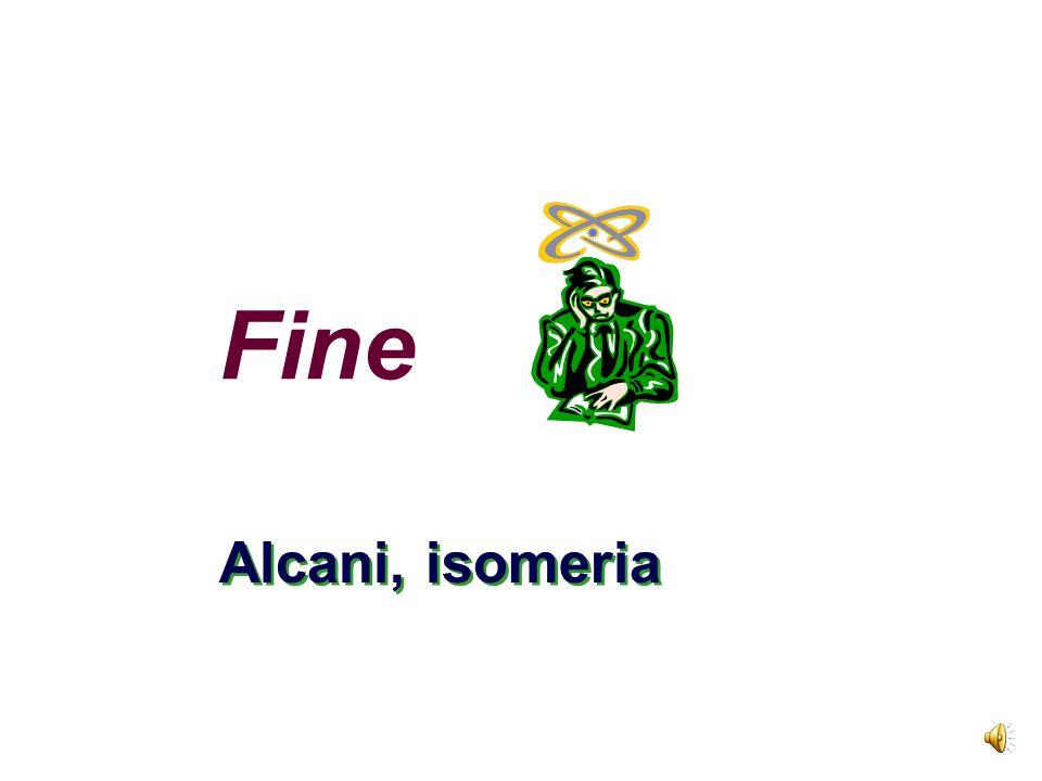 Fine Alcani, isomeria