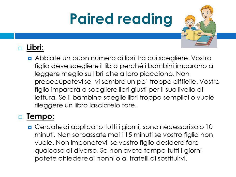 Paired reading Libri: Tempo:
