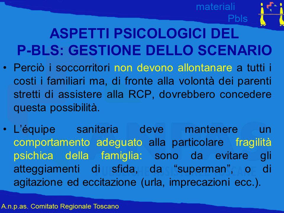ASPETTI PSICOLOGICI DEL P-BLS: GESTIONE DELLO SCENARIO