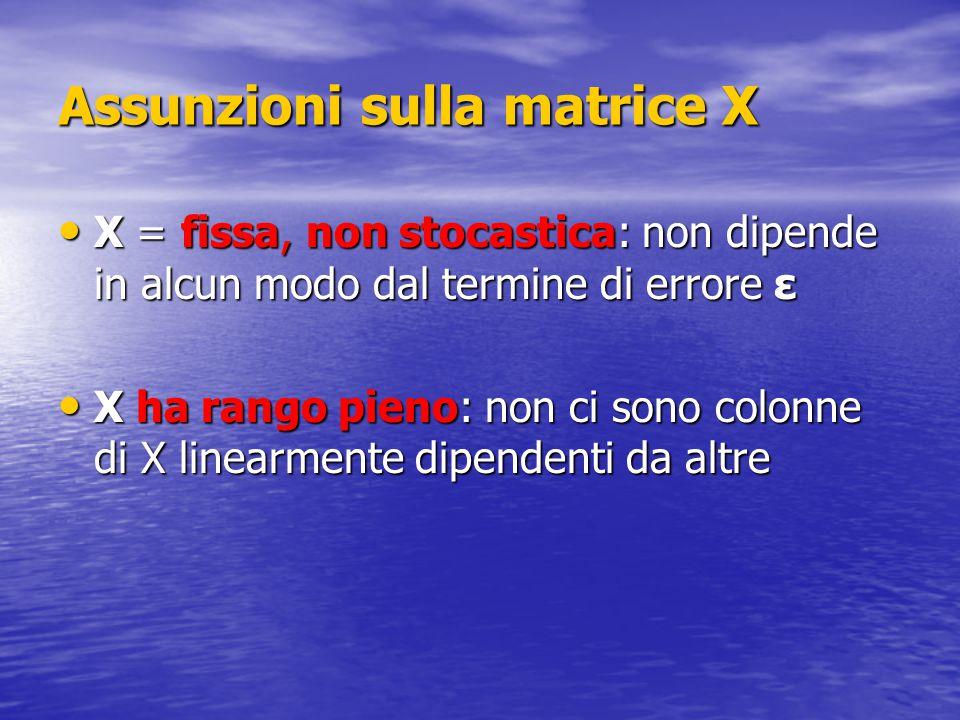 Assunzioni sulla matrice X