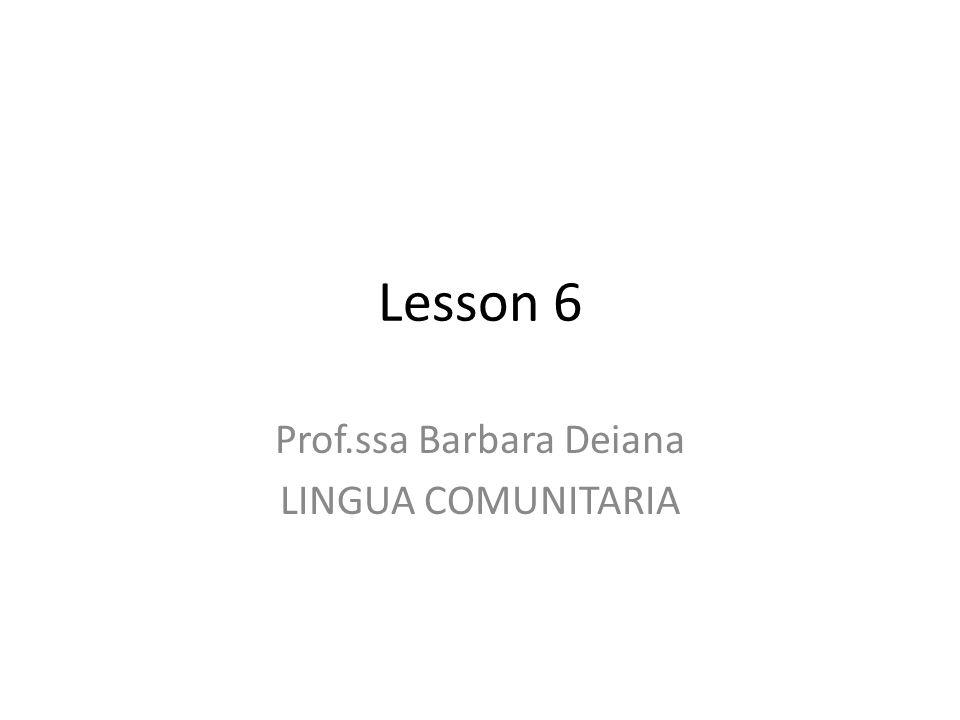 Prof.ssa Barbara Deiana LINGUA COMUNITARIA