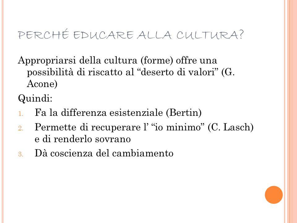 perché educare alla cultura